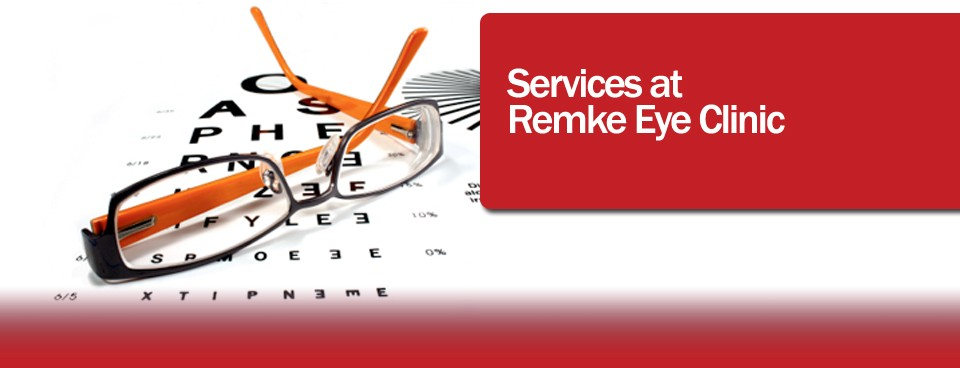 Eye Care Services at Remke Eye Clinic